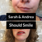Sarah and Andrea Should Smile